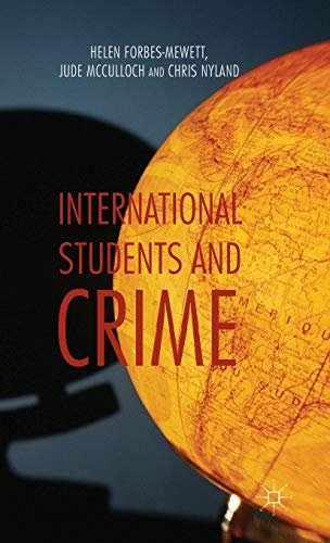 International Students and Crime: Forbes-Mewett, Helen; McCulloch, Jude; Nyland, Chris