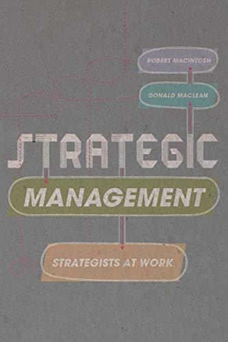 9781137035448: Strategic Management: Strategists at Work