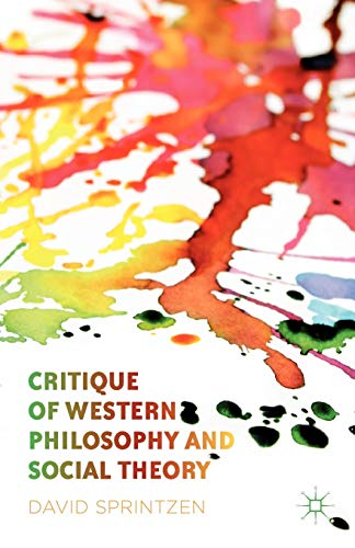 9781137035639: Critique of Western Philosophy and Social Theory
