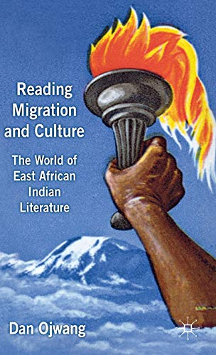 9781137262950: Reading Migration and Culture: The World of East African Indian Literature