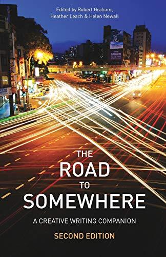 9781137263568: The Road to Somewhere: A Creative Writing Companion