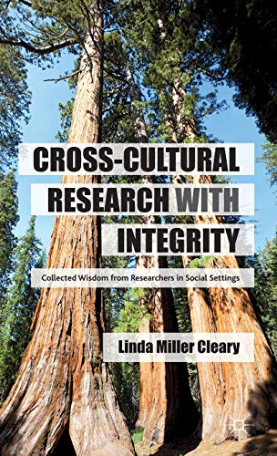 9781137263599: Cross-Cultural Research with Integrity: Collected Wisdom from Researchers in Social Settings