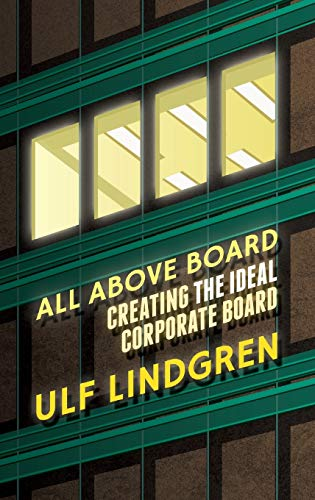 9781137264251: All Above Board: Creating The Ideal Corporate Board