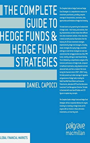 9781137264435: The Complete Guide to Hedge Funds and Hedge Fund Strategies (Global Financial Markets)