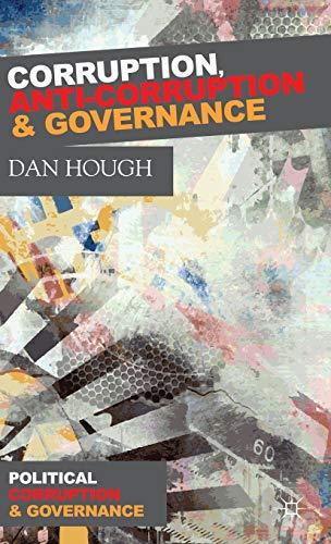 9781137268709: Corruption, Anti-Corruption and Governance (Political Corruption and Governance)