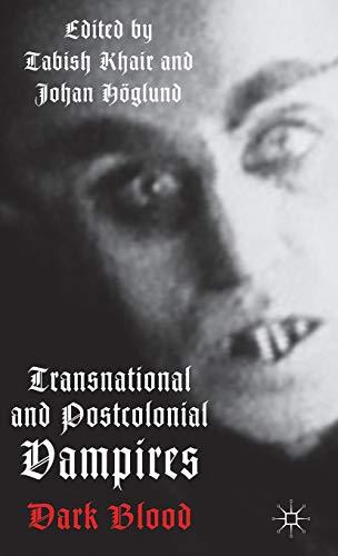 9781137272614: Transnational and Postcolonial Vampires: Dark Blood