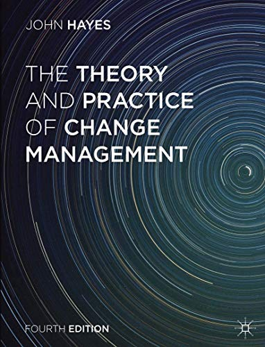 9781137275349: The Theory and Practice of Change Management
