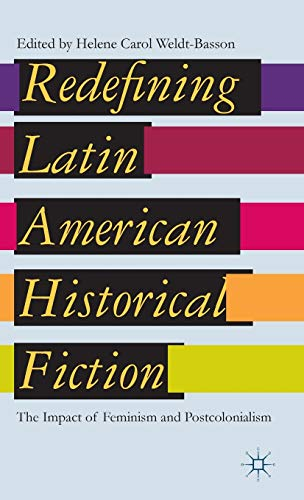 Redefining Latin American Historical Fiction: The Impact