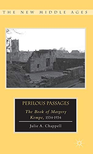 9781137277671: Perilous Passages: The Book of Margery Kempe, 1534-1934 (The New Middle Ages)