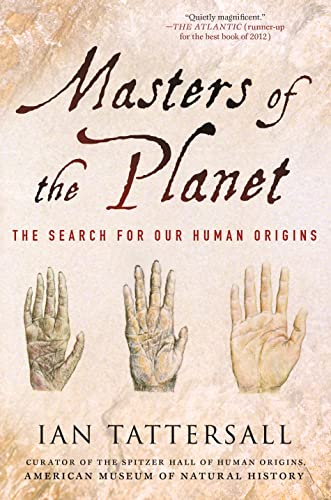 9781137278302: Masters of the Planet: The Search for Our Human Origins (Macmillan Science)