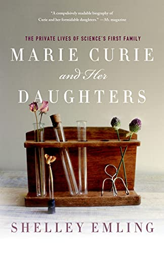 9781137278364: Marie Curie and Her Daughters: The Private Lives of Science's First Family
