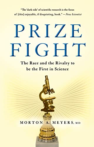 9781137278425: Prize Fight: The Race and the Rivalry to be the First in Science (MacSci)