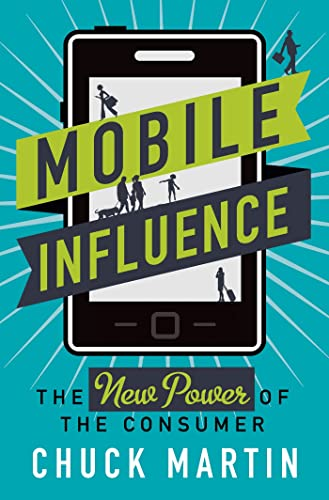 9781137278500: Mobile Influence: The New Power of the Consumer