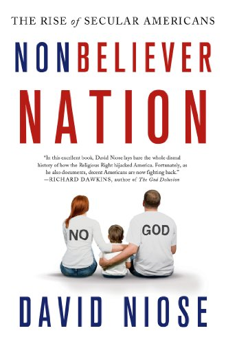 9781137278715: Nonbeliever Nation: The Rise of Secular Americans