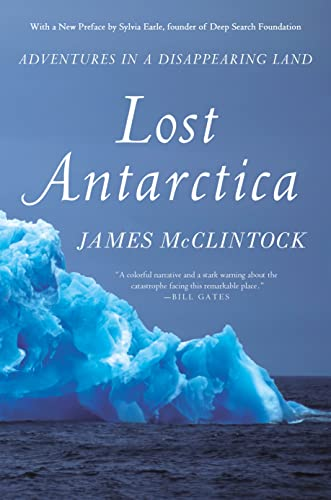 9781137278883: Lost Antarctica: Adventures in a Disappearing Land (MacSci)