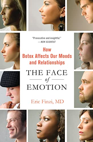 9781137279132: The Face of Emotion: How Botox Affects Our Moods and Relationships