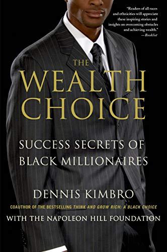 The Wealth Choice: Kimbro, Dennis