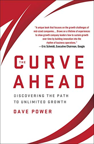 9781137279224: The Curve Ahead: Discovering the Path to Unlimited Growth