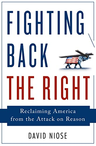 9781137279248: Fighting Back the Right: Reclaiming America from the Attack on Reason