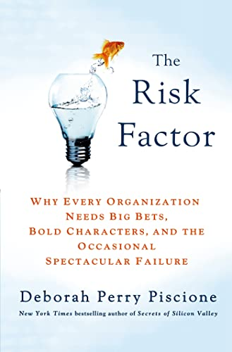 9781137279286: The Risk Factor: Why Every Organization Needs Big Bets, Bold Characters, and the Occasional Spectacular Failure