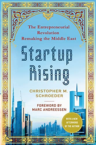 9781137279446: Startup Rising: The Entrepreneurial Revolution Remaking the Middle East