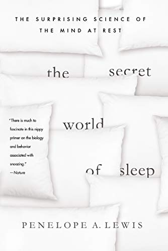 9781137279477: The Secret World of Sleep: The Surprising Science of the Mind at Rest