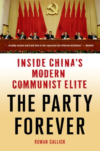 9781137279484: The Party Forever: Inside China's Modern Communist Elite