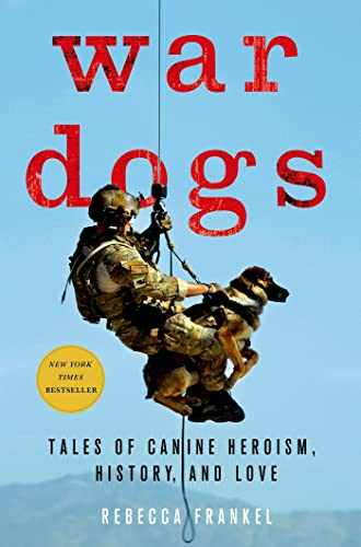 9781137279682: War Dogs: Tales of Canine Heroism, History, and Love