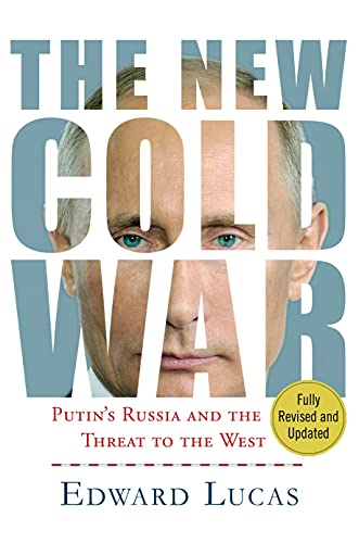 9781137280039: The New Cold War: Putin's Threat to Russia and the West