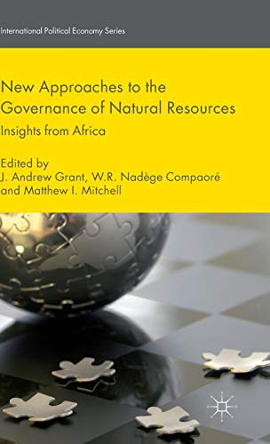 New Approaches to the Governance of Natural Resources: Insights from Africa (International ...