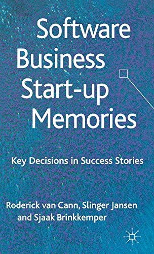 9781137280466: Software Business Start-Up Memories: Key Decisions in Success Stories
