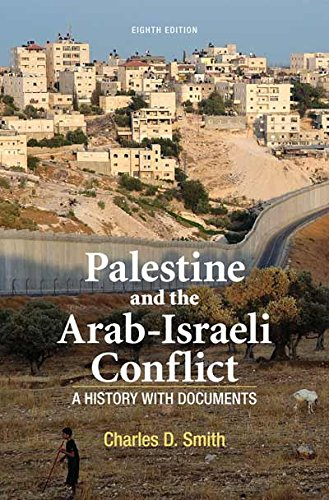 9781137281432: Palestine and the Arab-Israeli Conflict: A History with Documents