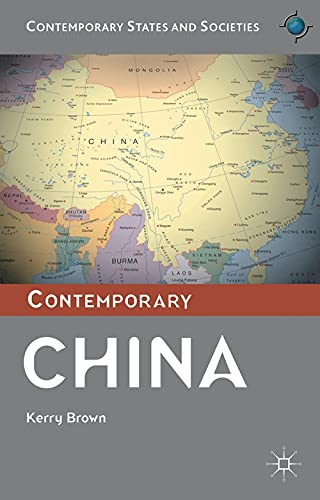 9781137281586: Contemporary China (Contemporary States and Societies Series)
