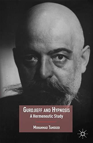 9781137282439: Gurdjieff and Hypnosis: A Hermeneutic Study