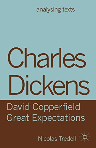 9781137283238: Charles Dickens: David Copperfield/ Great Expectations (Analysing Texts)