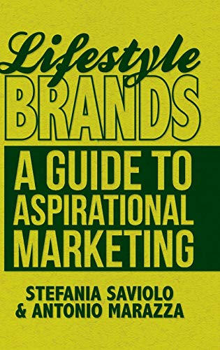 9781137285928: Lifestyle Brands: A Guide to Aspirational Marketing