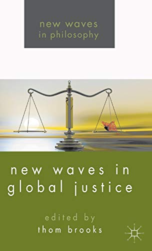 9781137286383: New Waves in Global Justice (New Waves in Philosophy)