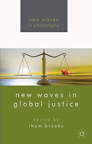 9781137286390: New Waves in Global Justice (New Waves in Philosophy)