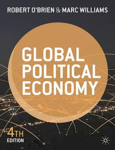 9781137287373: Global Political Economy: Evolution and Dynamics