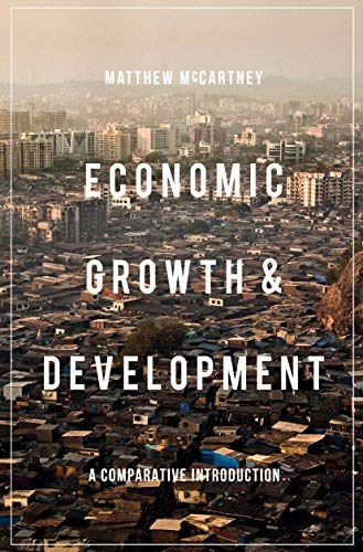 9781137290298: Economic Growth and Development: A Comparative Introduction