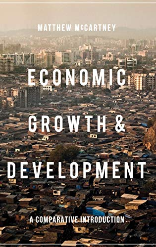 9781137290304: Economic Growth and Development: A Comparative Introduction
