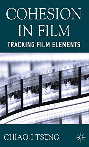 9781137290335: Cohesion in Film: Tracking Film Elements