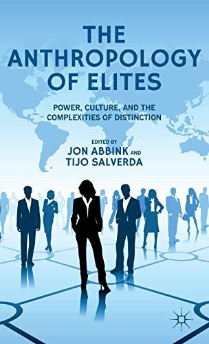 9781137290540: The Anthropology of Elites
