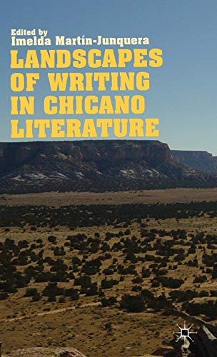 9781137293602: Landscapes of Writing in Chicano Literature
