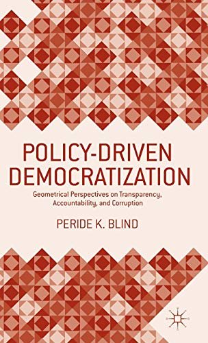 Policy-Driven Democratization: Geometrical Perspectives on Transparency, Accountability, and ...
