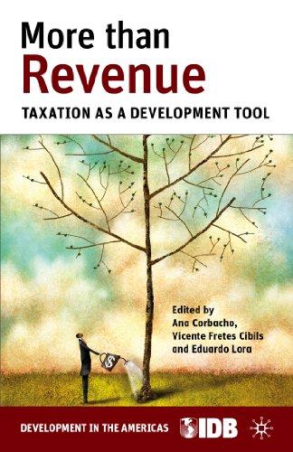 More than Revenue: Taxation as a Development: Inter-American Development Bank