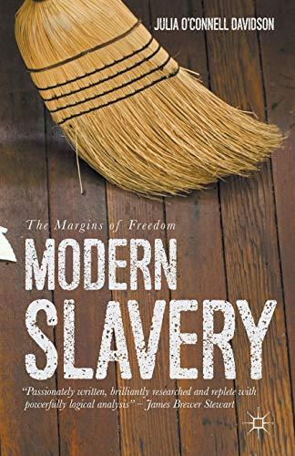 9781137297280: Modern Slavery: The Margins of Freedom