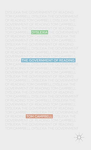 9781137297921: Dyslexia: The Government of Reading