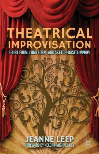 9781137299239: Theatrical Improvisation: Short Form, Long Form, and Sketch-Based Improv
