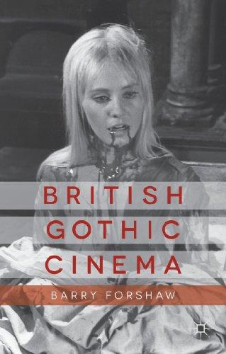 9781137300317: British Gothic Cinema (Palgrave Gothic)